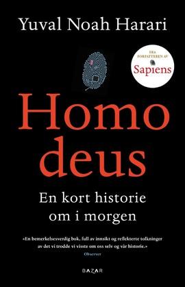 Homo Deus. En kort historie om i morgen