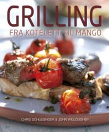 Grilling – fra kotelett til mango